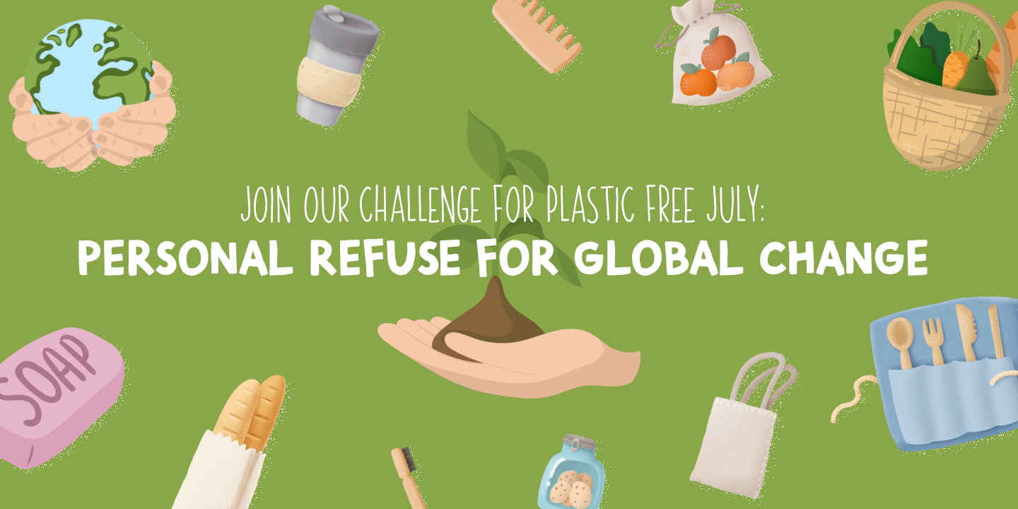 Join TheHungryJPEG's Challenge For Plastic Free July: Personal Refuse for Global Change