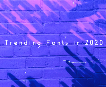 Explore Our List Of Hot Trending Fonts In 2020 - THJ Blog