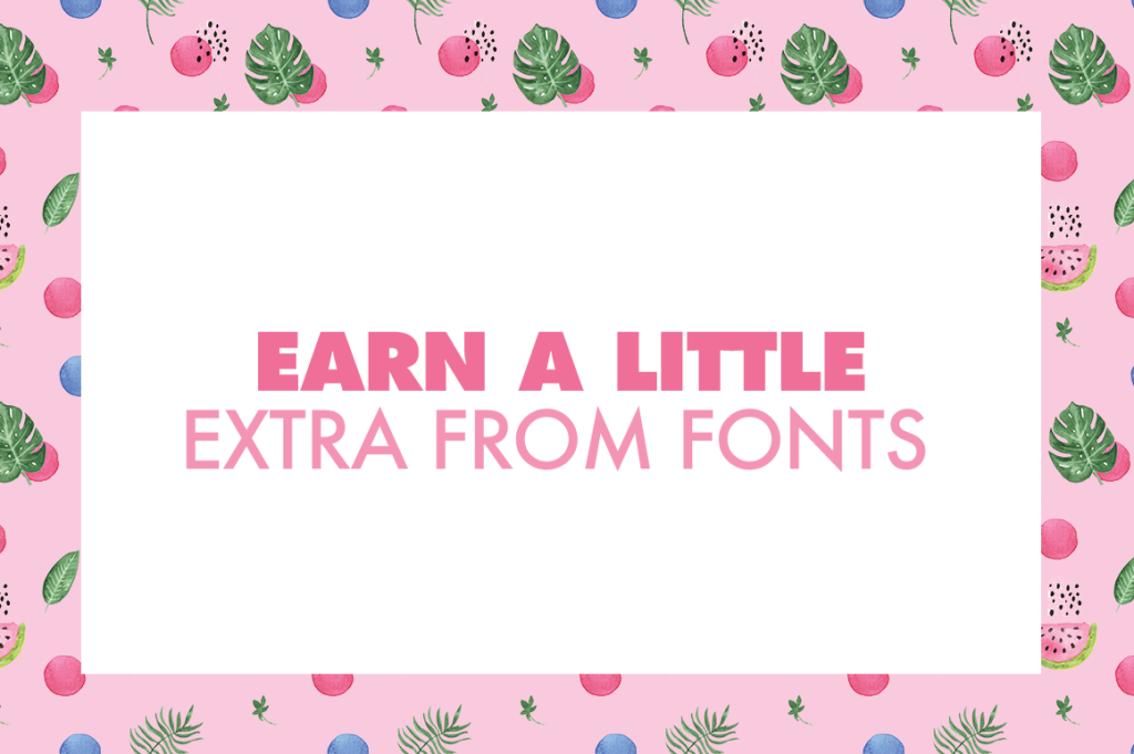 Earn money from fonts