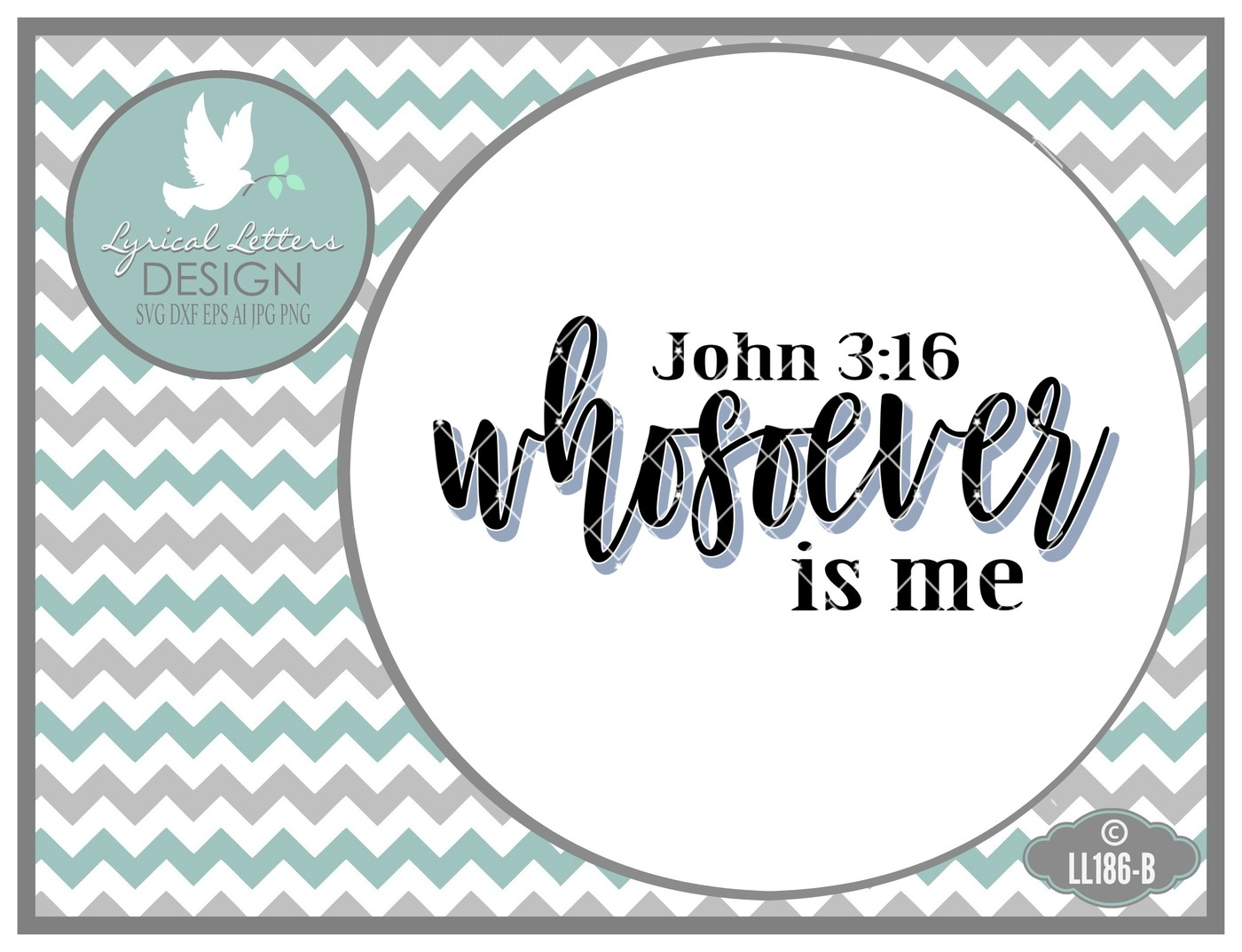 Whosoever Is Me John 3-16