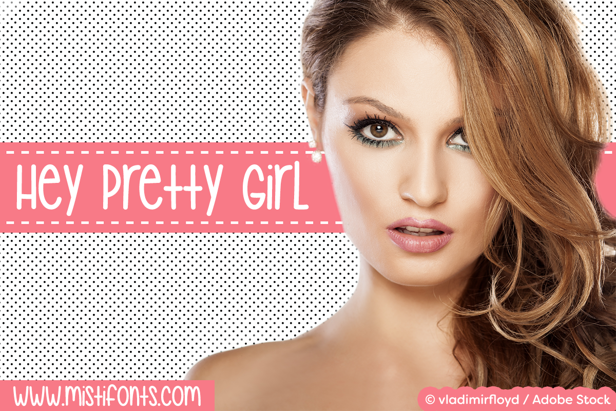 misti fonts hey pretty girl